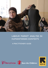 Mercy Corps, IRC (2016) Labour Market Analysis in Humanitarian Contexts: Practitioner's Guide - overview