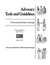 CARE (2001) Advocacy: Tools and Guidelines - Promoting Policy Change - overview