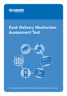 UNHCR (2016) Cash Delivery Mechanism - Assessment Tool - overview