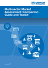 UNHCR (2017) Multi-sector Market Assessment: Companion Guide and Toolkit - overview