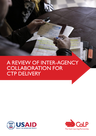 CaLP, USAID (2017) A Review of Inter-agency Collaboration for CTP Delivery - overview