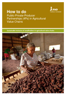 IFAD (2016) How to do note: Public-private-producer partnerships (4Ps) in Agricultural Value Chains - overview