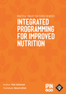 PIN (2014) Practical Toolkit for Integrated Programming for Improved Nutrition (IPIN) - overview