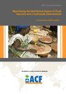 ACF (2011) Maximising the Nutritional Impact of Food Security and Livelihoods Interventions - overview