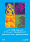 UNICEF (2010) - Monitoring and Evaluating Advocacy: Companion to the Advocacy Toolkit - overview