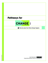 ORS (2009) Pathways for Change: 6 Theories about How policy Change Happens - overview