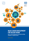 ILO (2015) Value Chain Development for Decent Work - overview