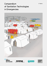 Multiple authors (2018) Compendium of Sanitation Systems and Technologies in Emergencies - overview