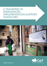 CaLP (2013) E-Transfers in Emergencies: Implementation Support Guidelines - overview