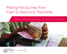 USAID, Nethope (2016) Toolkit for Making the Journey from Cash to Electronic Payments - overview