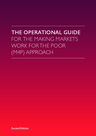 SDC, DFID, BEAM (2015) The Operational Guide for the Making Markets Work for the Poor (M4P) Approach - overview