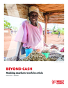 Mercy Corps (2018) Beyond Cash: Making Markets Work in Crisis - overview