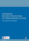 ICRC (2017) Handbook on Data Protection in Humanitarian Action - overview