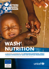 ACF (2017) WASH Nutrition: Guide book on increasing nutritional impact through integration of wash  - overview