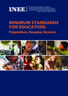 INEE (2010) Minimum Standards for Education: Prepardness, Response, Recovery - overview