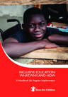 Save the Children (2016) Inclusive Education: A handbook for program implementers - overview