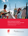 WRC (2013) Market Assessment Toolkit for Vocational Training Providers and Youth - overview