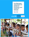 UNICEF (2020) Key Messages and Actions for COVID-19 Prevention and Control in Schools - overview