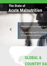 The State of Acute Malnutrition (2020)  - overview