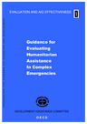 OECD (1999): Guidance for Evaluating Humanitarian Assistance in Complex Emergencies - overview